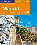 POLYGLOTT Reiseführer Madrid zu Fuß entdecken: Auf 30 Touren die Stadt erkunden (POLYGLOTT zu Fuß entdecken) bei Amazon kaufen