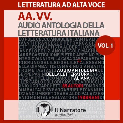 Audio Antologia della Letteratura Italiana Vol. 1 (dal 1200 al 1700)  Audiolibri