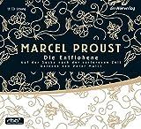 Auf der Suche nach der verlorenen Zeit 6: Die Entflohene - Marcel Proust