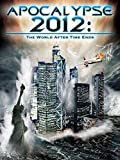 Apocalypse 2012: The World After Time Ends [OV]