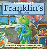 Franklin's Blanket (Classic Franklin Stories)