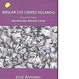 Libros Descargar en linea Buscar los ciento volando Fuera de coleccion (PDF y EPUB) Espanol Gratis