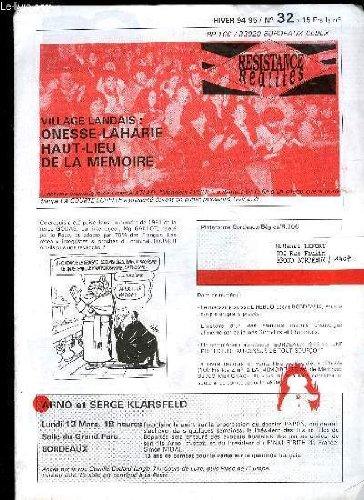 RESISTANCE REALITES N°32 - Le magazine suisse L'HEBDO décrit BORDEAUX, sous le coup d'un grand procès.L'histoire d'un des premiers maquis d'Auvergne alimenté par de jeunes Girondins et Charentais.Un complément au dossier