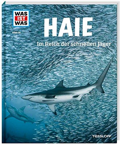 Haie. Im Reich der schnellen Jäger (WAS IST WAS Sachbuch, Band 95) ()