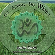 Os Anjos de Wiona (Devotion Music from a Celtic Legend)