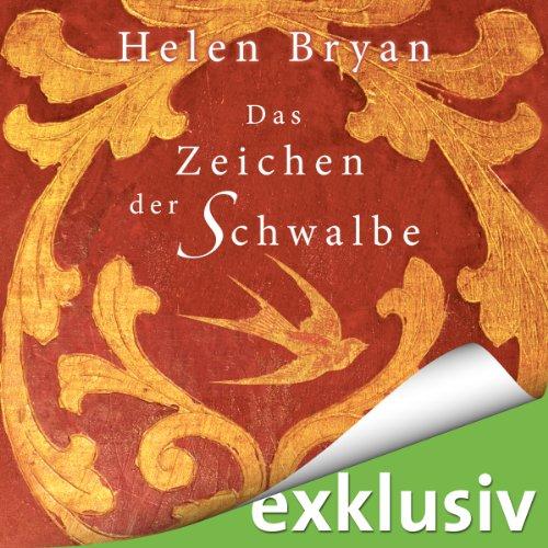 Buchseite und Rezensionen zu 'Das Zeichen der Schwalbe' von Helen Bryan