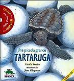 Una piccola grande tartaruga. Ediz. illustrata. Con CD Audio