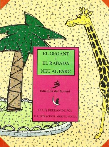 El gegant i el rabadà - Neu al parc (Els llibres del gat en la lluna)