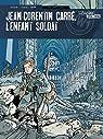 Jean-Corentin Carré, l'enfant soldat, tome 3 : 1917-1918 par Bresson