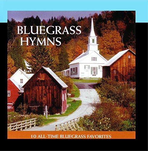 Bluegrass Hymns - 10 All-Time Bluegrass Favorites