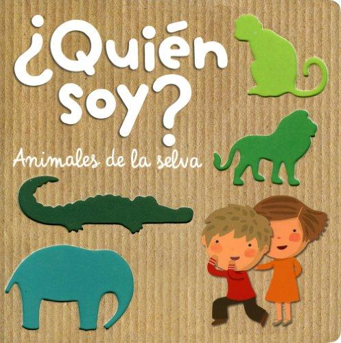 ¿Quién soy? Animales de la selva (Lupita Books)