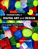 Foundations of Digital Art and Design with the Adobe Creative Cloud (Voices That Matter) (English Edition)