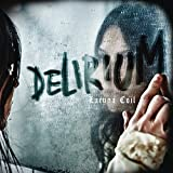 Delirium (Ltd. Edition CD Digipak inkl. 3 Bonustracks)