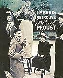 LE PARIS RETROUVE DE MARCEL PROUST 2005