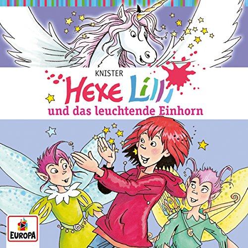 Hexe Lilli (26) Hexe Lilli und das leuchtende Einhorn - Europa 2016