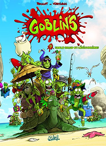 Goblin's T09 : Sable chaud et légionnaires par Corentin Martinage
