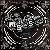 The Majestic Silver Strings