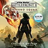 Battlefront II: Inferno Squad (Star Wars) (Star Wars: Battlefront, Band 2)