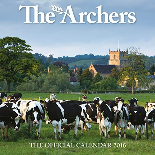 The Official the Archers 2016 Square Calendar