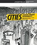 Cities: Steering Towards Sustainability