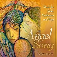 Angel Song CD: Music for Reiki, Meditation & Yoga