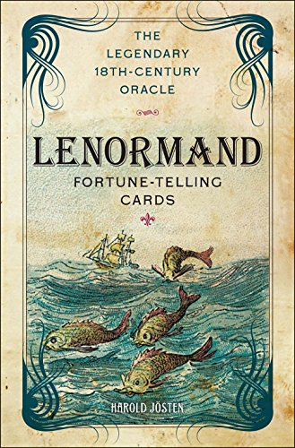 Lenormand Fortune-Telling Cards: The Legendary 18th-Century Oracle [With Book(s)]