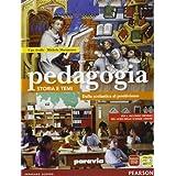 Pedagogia. Storia e temi. Dalla scolastica al positivismo. Con espansione online. Per le Scuole superiori