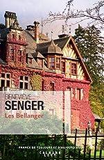 Les Bellanger T.1 de Geneviève Senger