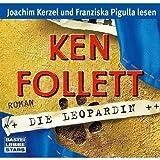 Die Leopardin: Roman von Follett. Ken (2008) Audio CD
