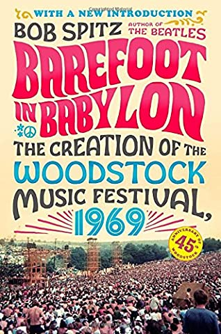 Barefoot in Babylon: The Creation of the Woodstock Music Festival, 1969 (Sex And The City Free Online)