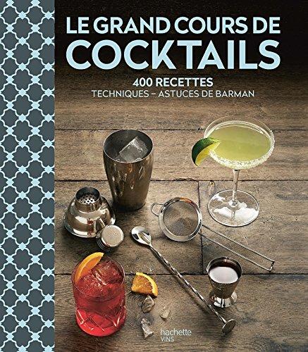 Le Grand Cours de Cocktails par Liquid Liquid