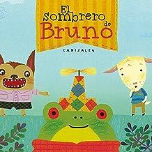 El sombrero de Bruno (Premio Boolino Álbum ilustrado)