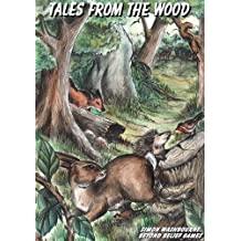 Tales From The Wood Roleplaying Game