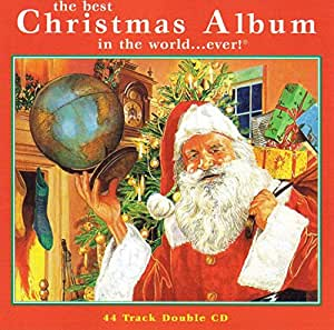 The Best Christmas Album In The World Ever Amazon Co