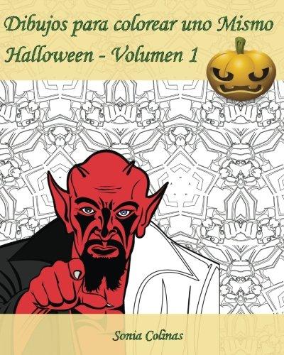 (Dibujos para colorear uno Mismo - Halloween - Volumen 1: ¡Es hora de celebrar Halloween!)