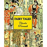 The Fairy Tales of Charles Perrault (Illustrated) (English Edition)