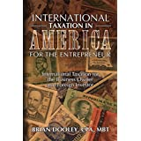 International Taxation in America for the Entrepreneur (English Edition)