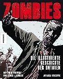 Zombies: Die illustrierte Geschichte der Untoten