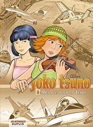 Yoko Tsuno - L'intégrale - tome 8 - Menaces pour la Terre