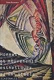 Hommes et mouvements esthetiques du xxe siecle tome 1 (Diagonales)