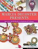 MARCIA DECOSTER PRESENTS