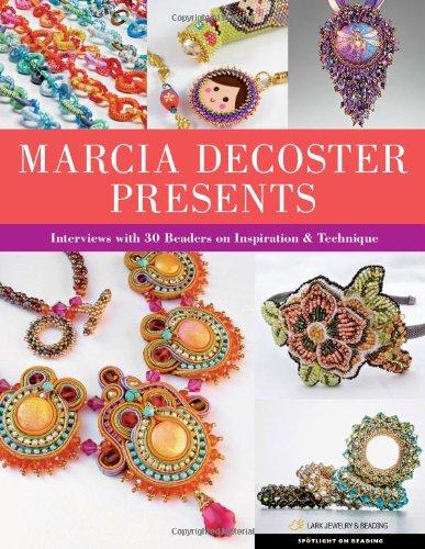 Marcia DeCoster Presents (Spotlight on Beading)