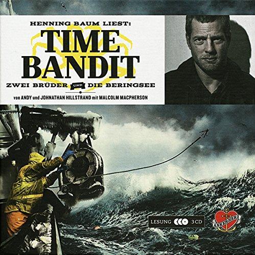 Time Bandit: Das Hörbuch - Zwei Brüder, die Beringsee und der Fang ihres Lebens (Nordamerikas Bäume)