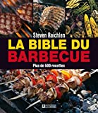 La bible du barbecue de Raichlen. Steven (2009) Broché