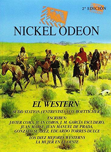 Nickel Odeon. El Western