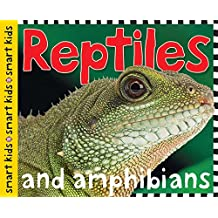 Reptiles and Amphibians (Smart Kids)