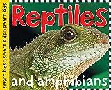 Reptiles and Amphibians (Smart Kids)