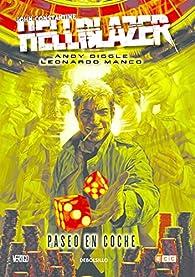 John Constantine Hellblazer: Paseo en coche par Andy Diggle