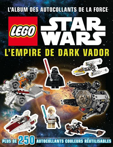 Lego Star Wars, l'album des autocollants de la force n°5 L'Empire de Dark Vador