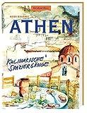 Athen: Kulinarische Spaziergänge durch Athen - Heidi Bauerle